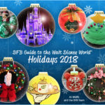 It's HERE! The DFB Guide to the Walt Disney World Holidays 2018 is YOURS!