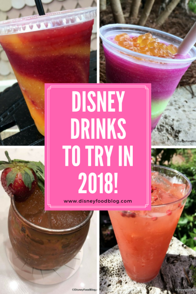 Disney Drinks to Try in 2018!
