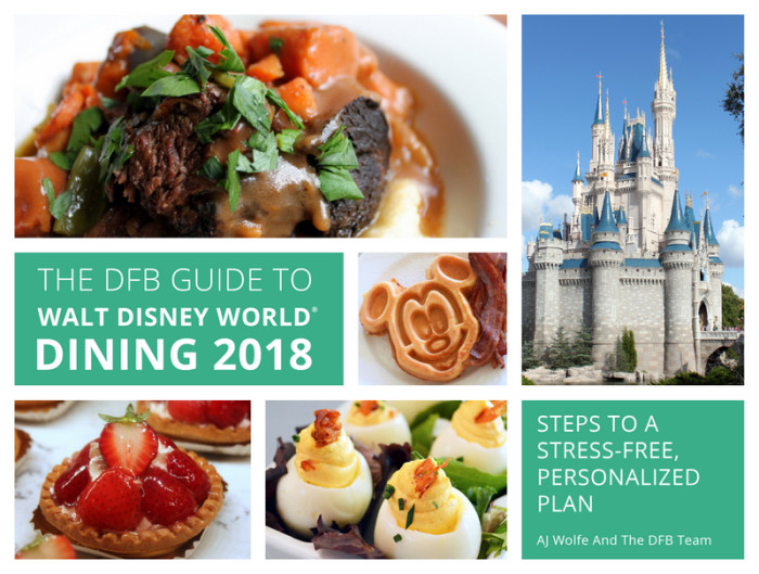 The DFB Guide To Walt Disney World Dining 2018