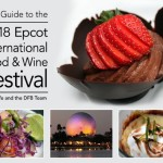 It's HERE! The DFB Guide to the 2018 Epcot Food and Wine Festival e-Book FINAL EDITION!