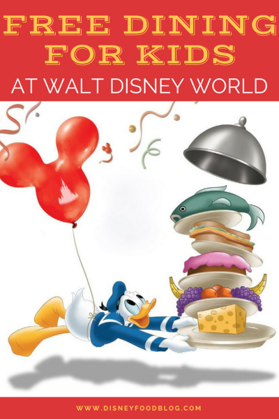 How to get FREE Dining for KIDS at Walt Disney World!
