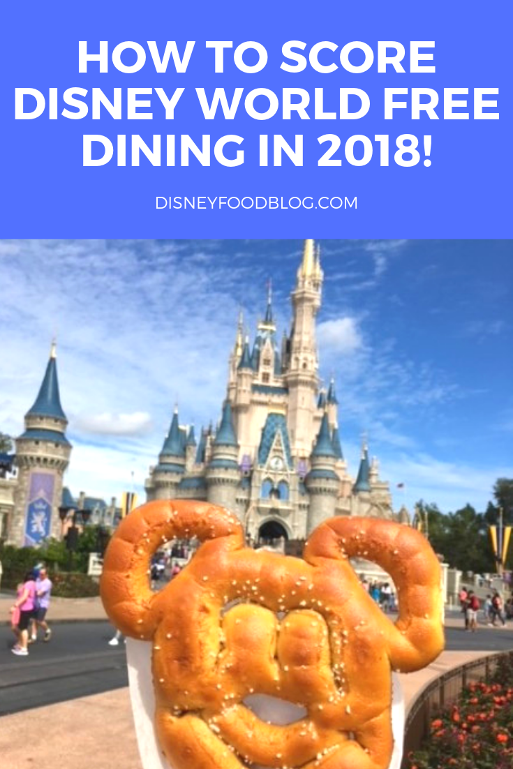 How To Score Disney World Free Dining in 2018!