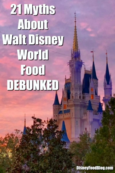 21 Myths About Walt Disney World Food DEBUNKED 2