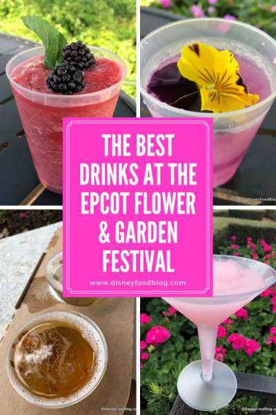 The Best Drinks at the Epcot Flower and Garden Festival