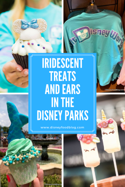 Where to Find Iridescent Treats and Ears in the Disney Parks