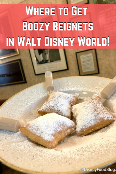 Where to get Boozy Beignets in Walt Disney World!