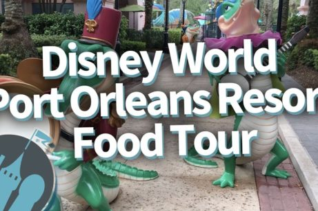 DFB Video: Disney World's Port Orleans Resort Food Tour