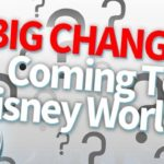 DFB Video: Ultimate Guide to Disney World's Biggest Upcoming Changes!