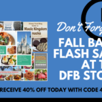 "Flash Sale! Save 40% off EVERYTHING at the DFB Store with Our ""Fall Back"" Sale!"