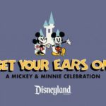 Get Your Ears On — A Mickey and Minnie Celebration Coming to Disneyland Resort!