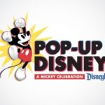 Pop-Up Disney! A Mickey Celebration Coming to Disneyland Resort's Downtown Disney District