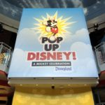 We're Checking Out POP-UP DISNEY! A Mickey Celebration in Disneyland's Downtown Disney District