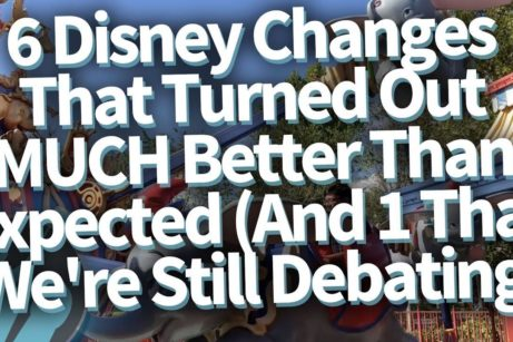 DFB Video: 6 Disney Changes That Turned Out to Be MUCH Better Than Expected (And 1 That We're Still Debating)