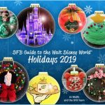 It's HERE! Start Your Holiday Planning Today With The DFB Guide to the Walt Disney World Holidays 2019!