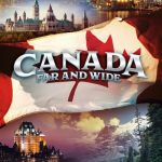 We Now Know WHEN Canada Far and Wide Is Opening in Epcot — And WHO The NEW NARRATORS Are!