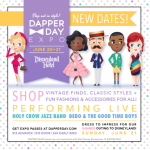 News! Disneyland Dapper Day Expo Rescheduled and Encore Outing Announced!