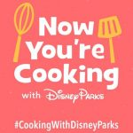 Foodies! There's a Brand New Step-By-Step Cooking at Home Feature on the Disney World App!