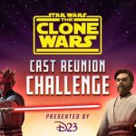 "D23 to Host ""Star Wars: The Clone Wars"" Virtual Cast Reunion This Friday"