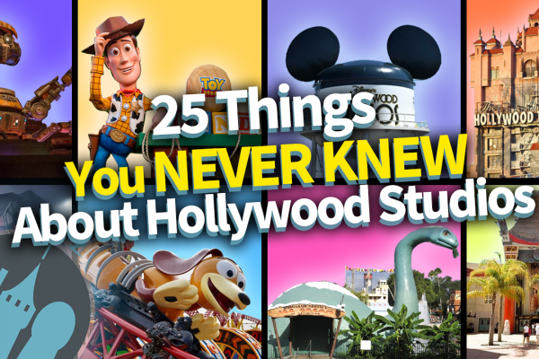 DFB Video: 25 Secrets You Never Knew About Hollywood Studios